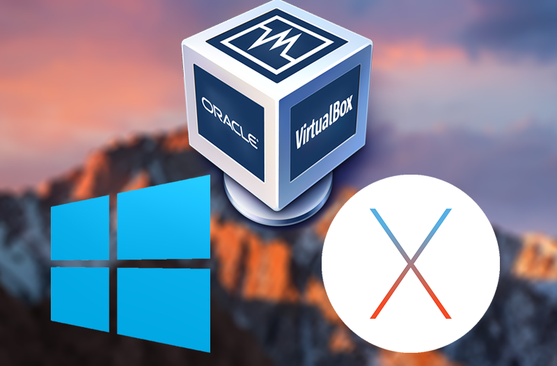 How to Install macOS 10 12 Sierra on Windows Using a Virtual Machine